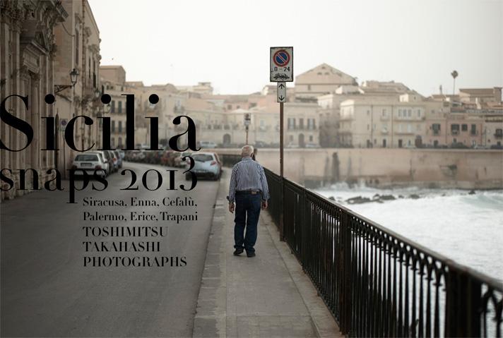 Sicilia Snaps 高橋俊充写真展